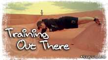 Training OutThere